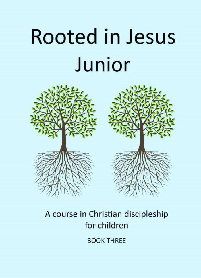 Rooted in Jesus Junior 3